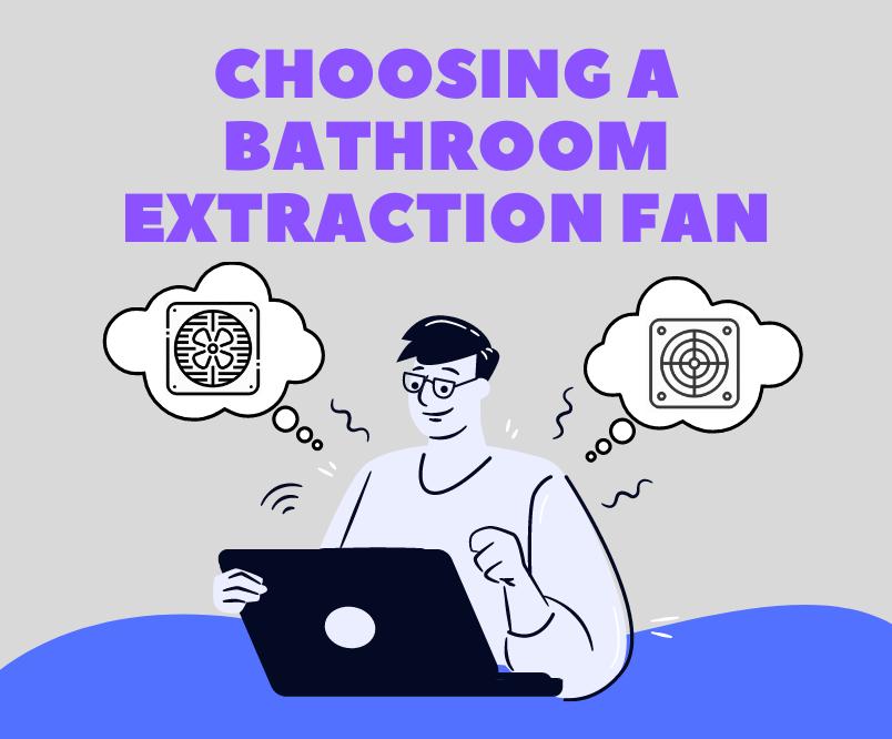 Choosing a Bathroom Extractor Fan
